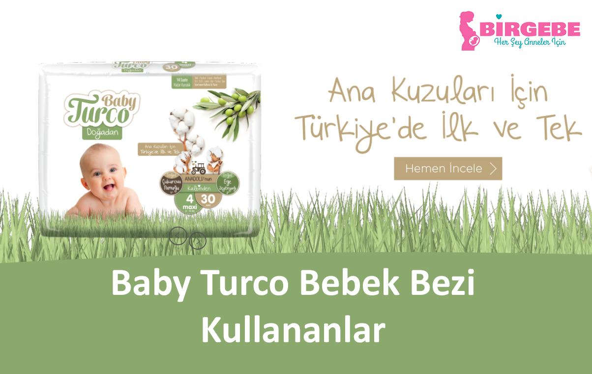 Baby Turco bebek bezi kullananlar